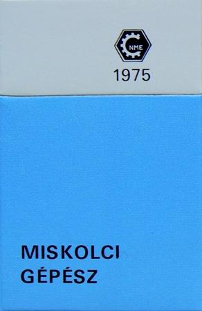 Miskolci Gépész 1975.