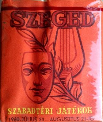 Szeged, Szabadtéri Játékok 1960.