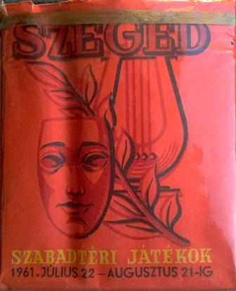 Szeged, Szabadtéri Játékok 1961.