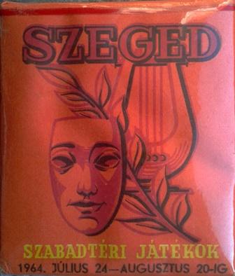 Szeged, Szabadtéri Játékok 1964.