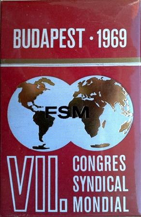 7. Congres Syndical Mondial, Budapest
