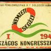 Nemzeti segély I. Országos Kongresszusa 1947.